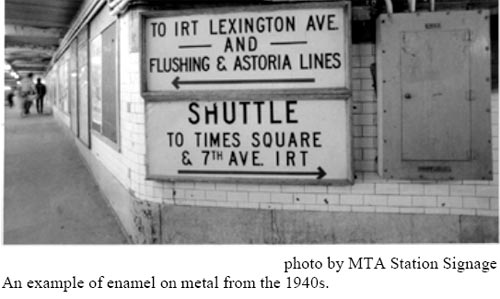 An example of enamel on metal signage from the 1940s.